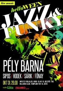 HelloWEEN! Élő Jazz és Funky koncert PÉLY BARNÁVAL